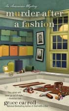 Murder After a Fashion ebook by Grace Carroll
