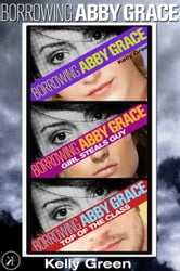 Borrowing Abby Grace: The Shadow Trilogy ebook by Kelly Green