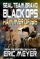 SEAL Team Bravo: Black Ops - Hammer of ISIS ebook by