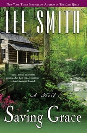 Saving Grace ebook by Lee Smith