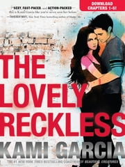 THE LOVELY RECKLESS Chapters 1-5 ebook by Kami Garcia