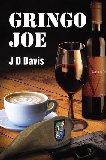 Gringo Joe ebook by JD Davis