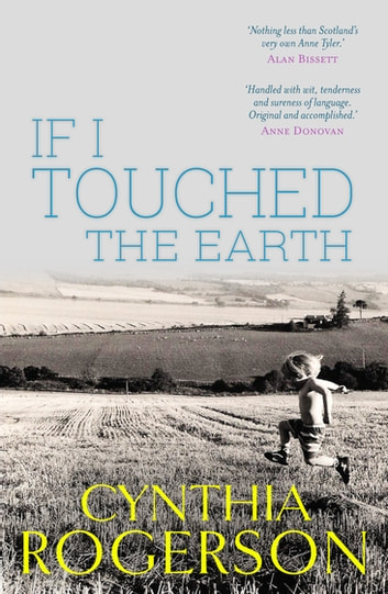 If I Touched the Earth ebook by Cynthia Rogerson