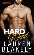 Hard Wood ebooks by Lauren Blakely