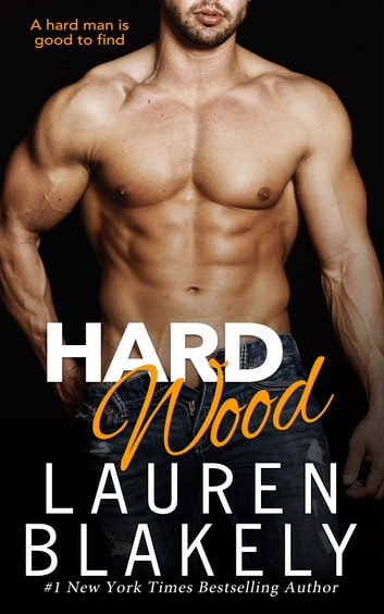 Hard Wood ebook by Lauren Blakely