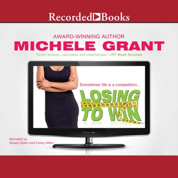 Losing to Win audiobook by Michele Grant