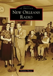 New Orleans Radio ebook by Dominic Massa