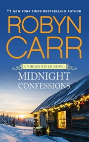 Midnight Confessions ebook by Robyn Carr