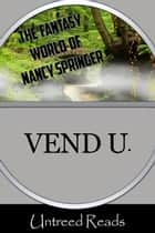 Vend U. ebook by Nancy Springer