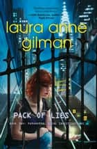 Pack of Lies (Paranormal Scene Investigations, Book 2) ebook by Laura Anne Gilman