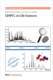 UHPLC in Life Sciences ebook by Davy Guillarme,Deirdre Cabooter,Jean-Luc Veuthey,G Desmet,Roger M Smith,K J Fountain,S Heinisch,S Fekete,D V McCalley,Michal Holcapek,Sophie Martel,Pierre-Alain Carrupt,Lucie Novakova,Flavia Badoud,Ira S Lurie,Mira Petrovic,Damia Barcelo,Jean - Luc Wolfender,Ian D Wilson,Pamela C Iraneta