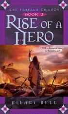 Rise of a Hero ebook by Hilari Bell
