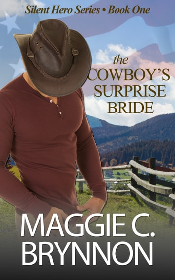 The Cowboy's Surprise Bride ebook by Maggie C. Brynnon
