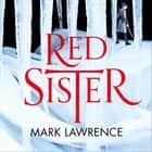 Red Sister (Book of the Ancestor, Book 1) audiobook by Mark Lawrence