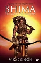 Bhima ebook by Vikas Singh