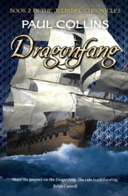 Dragonfang - Book 2 in The Jelindel Chronicles ebook by Paul Collins