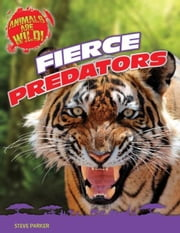 Fierce Predators ebook by Parker, Steve