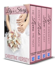 Lily's Story: The Complete Saga ebook by Christine Kersey