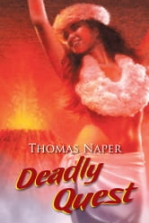 Deadly Quest ebook by Thomas Naper