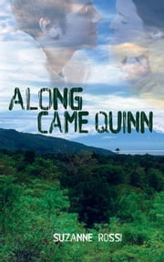 Along Came Quinn ebook by Suzanne Rossi