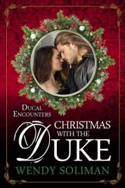 Christmas With the Duke ebook by Wendy Soliman