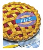 Totally Pies Cookbook ebook by Helene Siegel, Karen Gillingham