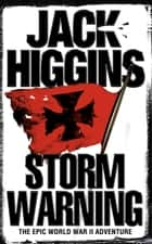 Storm Warning ebook by Jack Higgins