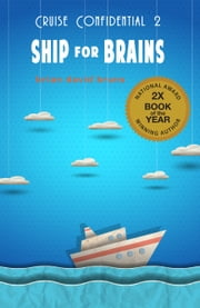 Ship for Brains (Cruise Confidential 2) ebook by B.D. Bruns
