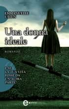 Una donna ideale ebook by Emmanuelle Urien