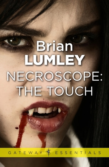 Necroscope: The Touch ebook by Brian Lumley