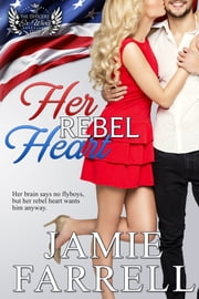 Her Rebel Heart ebook by Jamie Farrell