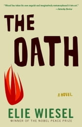 The Oath - A Novel ebook by Elie Wiesel