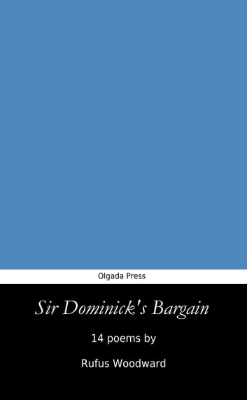 Sir Dominick's Bargain ebook by Rufus Woodward