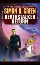Deathstalker Return ebook by Simon R. Green
