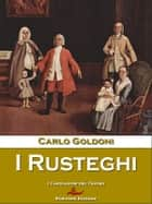 I Rusteghi ebook by Carlo Goldoni