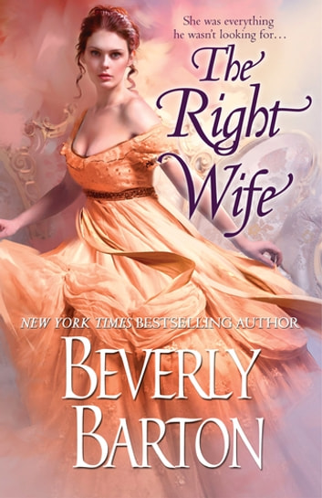 The Right Wife ebook by Beverly Barton