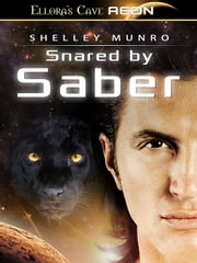 Snared by Saber ebook by Shelley Munro