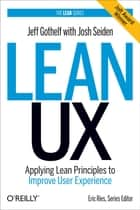 Lean UX ebook by Jeff Gothelf,Josh Seiden