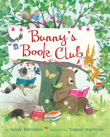 Bunny's Book Club ebook by Annie Silvestro
