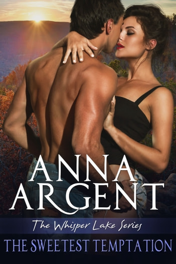 The Sweetest Temptation ebook by Anna Argent