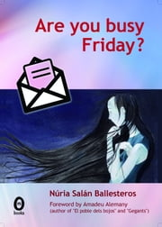 Are you busy Friday? ebooks by Núria Salán Ballesteros
