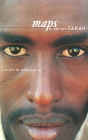Maps - A Novel ebook by Nuruddin Farah
