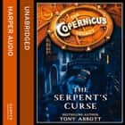 The Serpent's Curse (The Copernicus Legacy, Book 2) audiobook by