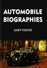 Automobile Biographies ebook by Men of Automobiles