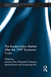The Korean Labour Market after the 1997 Economic Crisis ebook by