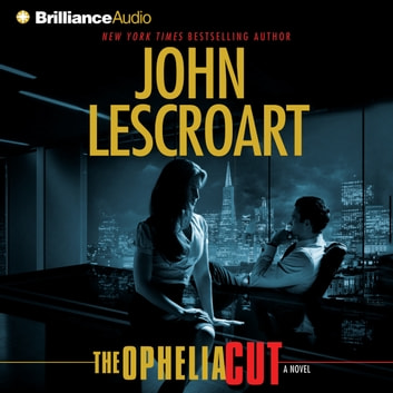 Ophelia Cut, The - A Novel audiobook by John Lescroart