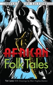 African Folk Tales ebook by Yoti Lane,Blair Hughes-Stanton