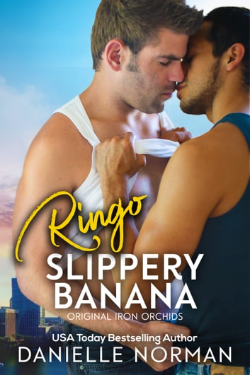 Ringo, Slippery Banana ebook by Danielle Norman