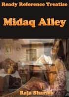 Ready Reference Treatise: Midaq Alley ebook by Raja Sharma