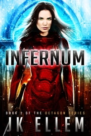 Infernum - The Octagon Trilogy, Book 2 ebook by JK Ellem